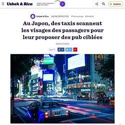Au Japon, des taxis scannent les visages des passagers pour leur proposer des pub ciblées