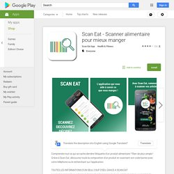 Scan Eat - Scanner alimentaire pour mieux manger – Android Apps on Google Play