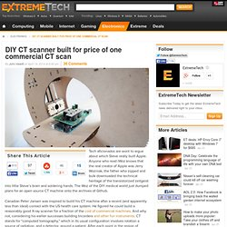 DIY CT scanner built for price of one commercial CT scan