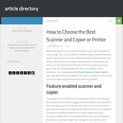 How to Choose the Best Scanner and Copier or Printer