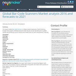 Global Bar Code Scanners Market analysis 2016 and forecasts to 2021