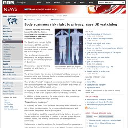 Body scanners risk right to privacy, says UK watchdog