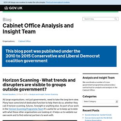 Horizon Scanning - What trends and disrupters are visible to groups outside government?