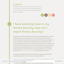 I have scanning issue in my Norton Security, how can I repair Norton Security?