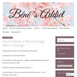 Scans Revue » Mon Ouvrage 1950 » Vintage – Béné's Addict