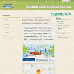 Scarabée Papu - Scarabée Biocoop
