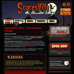 Scaresville - The Haunted Village - 2012 | Scaresville, Suffolk