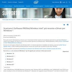 Scaricare il Software PROSet/Wireless Intel® più recente e Driver per...