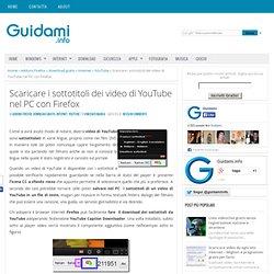 Scaricare i sottotitoli dei video di YouTube nel PC con Firefox
