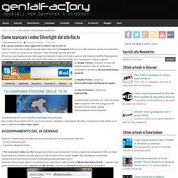 Come scaricare i video Silverlight dal sito Rai.tv - Cyberfox