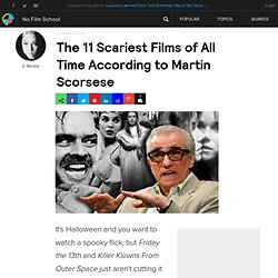 The 11 Scariest Films of All Time According to Martin Scorsese