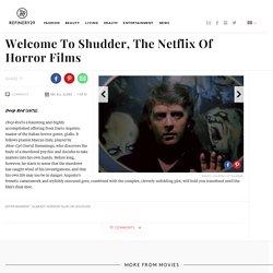 Scariest Horror Films On Shudder