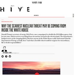 Why the Scariest Nuclear Threat May Be Coming from Inside the White House