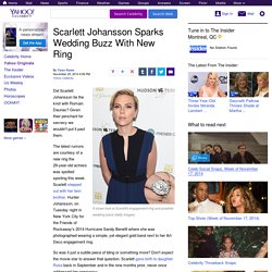 Scarlett Johansson Sparks Wedding Buzz With New Ring