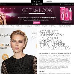 Scarlett Johansson : osez son smoky eyes très intense pour les fêtes