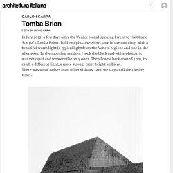 Carlo Scarpa, Nuno Cera · Tomba Brion · Architettura italiana