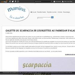 GALETTE OU SCARPACCIA DE COURGETTES AU PARMESAN D'ALAIN DUCASSE