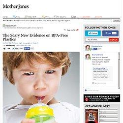 The Scary New Evidence on BPA-Free Plastics