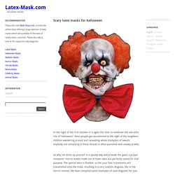 Scary latex masks for halloween