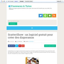 ScatterShow : un logiciel gratuit pour créer des diaporamas