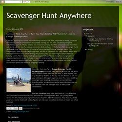 Scavenger Hunt Anywhere: Scavenger Hunt Anywhere, Turn Your Team Building Activity Into Adventurous Chicago Scavenger Hunt