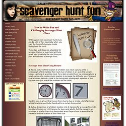 Scavenger Hunts - How to Write Fun and Challenging Clues - a knol by Wendy Legendre
