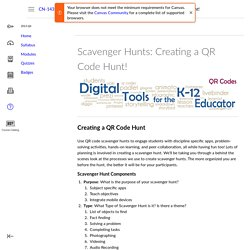 Scavenger Hunts: Creating a QR Code Hunt!: Digital Tools for the K-12 Educator