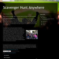 Scavenger Hunt Anywhere: San Francisco Scavenger Hunt Is A Great Source of Corporate Entertainment