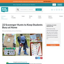 22 Scavenger Hunts to Keep Students Busy at Home
