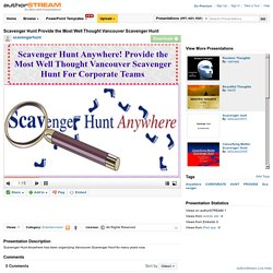 Scavenger Hunt Provide the Most Well Thought Vancouver Scavenger H..