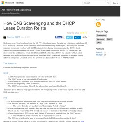 How DNS Scavenging and the DHCP Lease Duration Relate – Ask Premier Field Engineering