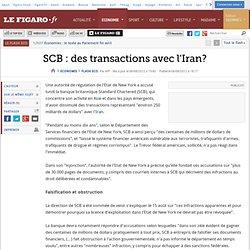 Flash Eco : SCB : des transactions avec l'Iran?