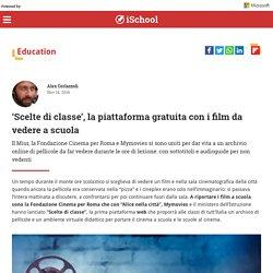 'Scelte di classe', la piattaforma gratuita con i film da vedere a scuola