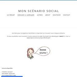 scénarii à imprimer - MON SCÉNARIO SOCIAL
