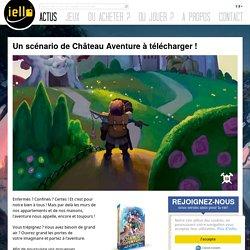 Un scénario de Château Aventure à télécharger !