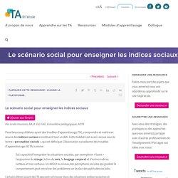 Le scénario social pour enseigner les indices sociaux - TA@l'école