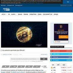 Un scénario optimiste pour Bitcoin