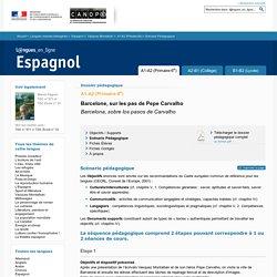 Scénario Pédagogique - Dossier A1-A2 (Primaire-6e) - Vázquez Montalbán - Espagnol - Langues en ligne - CNDP