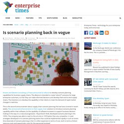 Is scenario planning back in vogue - Enterprise Times