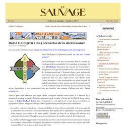 David Holmgren : les 4 scénarios de la décroissance « Le Sauvage