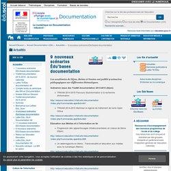 9 nouveaux scénarios Édu'bases documentation — Documentation (CDI)