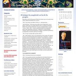 Scenarios 2020: Intégrer la complexité est la clé du progrès