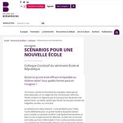 Scénarios pour une nouvelle école - Collège des Bernardins
