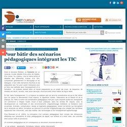 Pour bâtir des scénarios pédagogiques intégrant les TIC