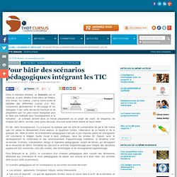 Bâtir des scénarios pédagogiques intégrant les TIC