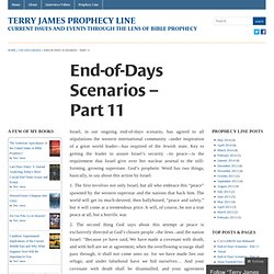 End-of-Days Scenarios – Part 11 « Terry James Prophecy Line
