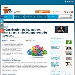 Scénarisation pédagogique, 3ème partie : développement du scénario