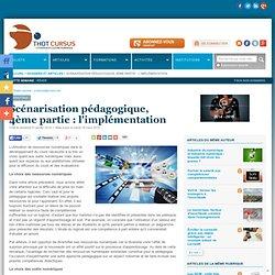 Scénarisation pédagogique, 4ème partie : l'implémentation