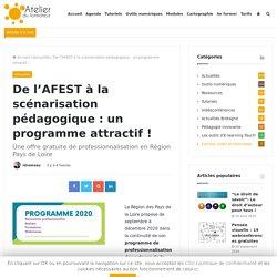 De l'AFEST à la scénarisation pédagogique : un programme attractif !