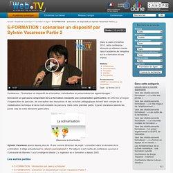 E-FORMATION : scénariser un dispositif par Sylvain Vacaresse Partie 2